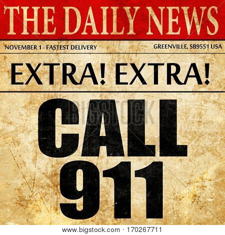 call 911, newspaper article text