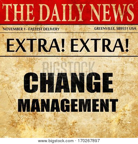 change management, newspaper article text