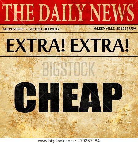 cheap, newspaper article text
