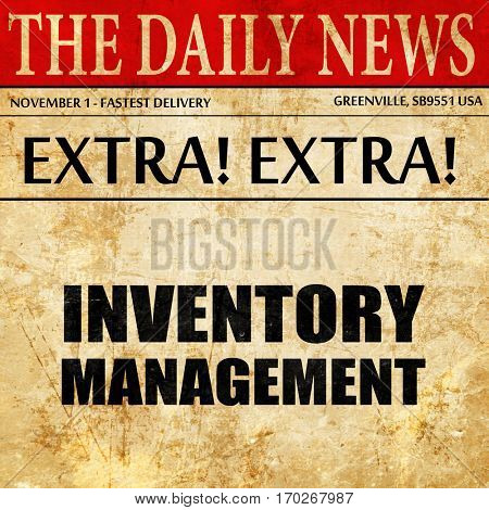 inventory management, newspaper article text