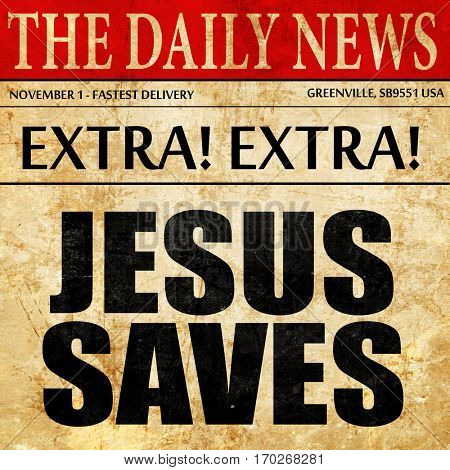 jesus saves, newspaper article text