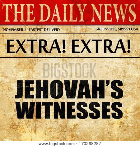 jehovah's witnesses, newspaper article text