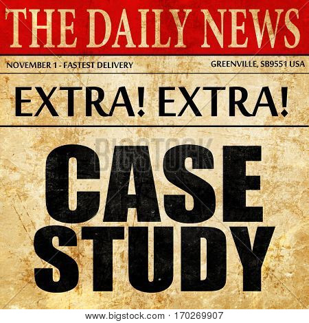 case study, newspaper article text