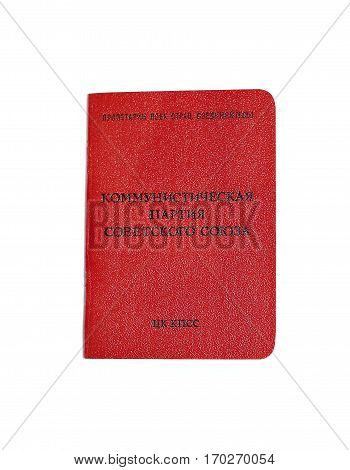 MOSCOW, RUSSIA - JULY 29, 2016: Soviet party membership card of the Communist Party of the USSR CPSU isolated on white background. The inscription in Russian