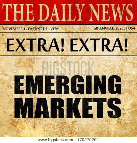 emerging markets, newspaper article text