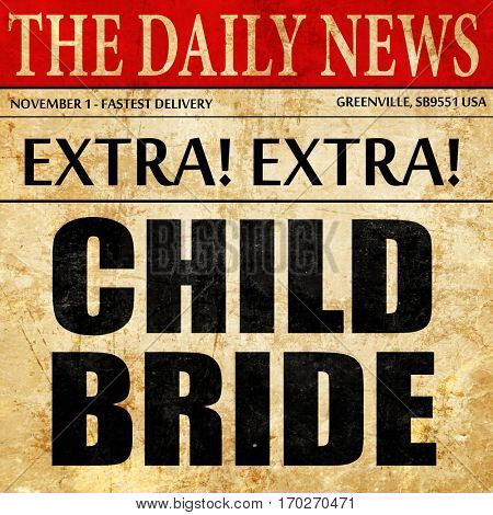 child bride, newspaper article text
