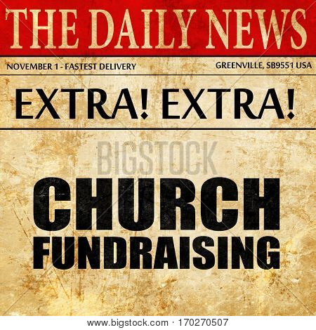 church fundraising, newspaper article text