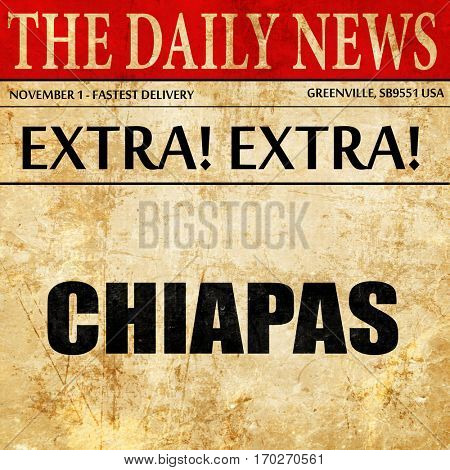 Chiapas, newspaper article text
