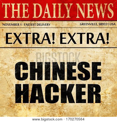 chinese hacker, newspaper article text