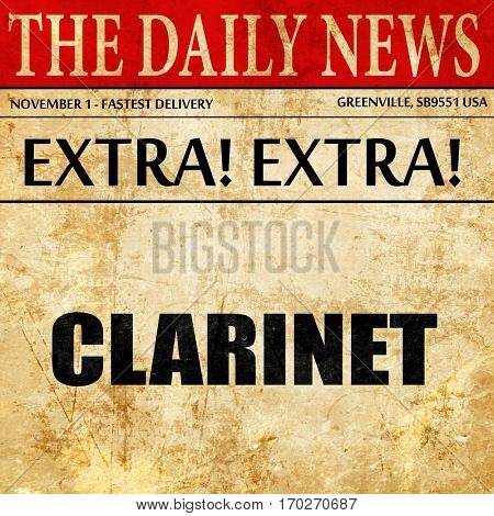 clarinet, newspaper article text