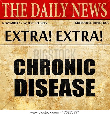 chronic disease, newspaper article text