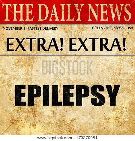 epilepsy, newspaper article text