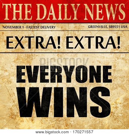 everyone wins, newspaper article text
