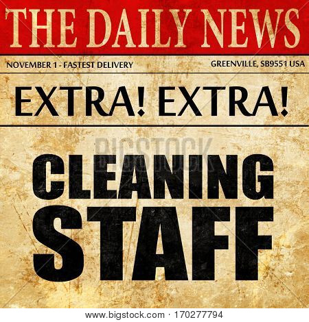 cleaning staff, newspaper article text