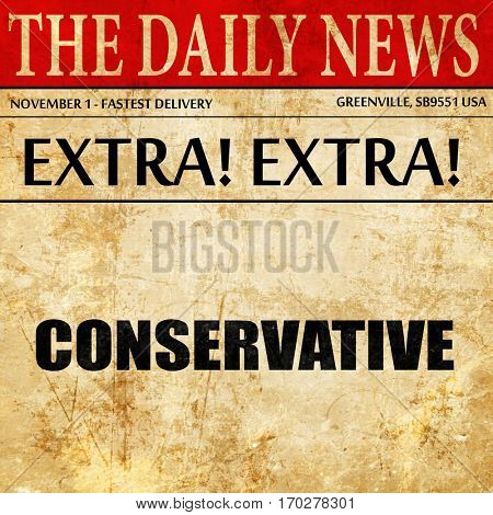 conservative, newspaper article text