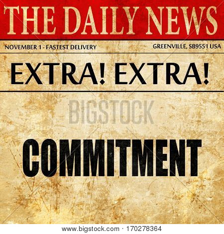 commitement, newspaper article text