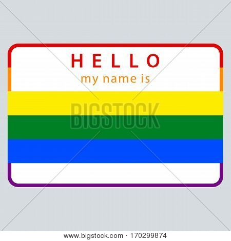 Use it in all your designs. Blank name tag sticker HELLO my name is rectangular badge painted in the colors of the LGBT movement rainbow flag. Quick recolorable element in vector illustration
