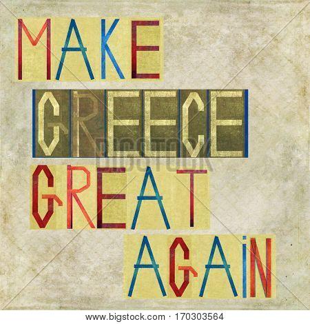 Make Greece great again