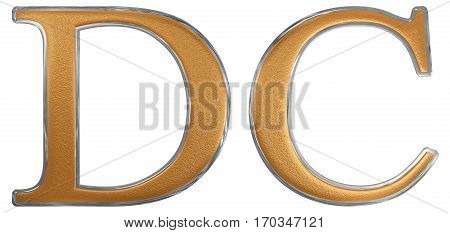 Roman Numeral Dc, Sescenti, 600, Six Hundred, Isolated On White Background, 3D Render
