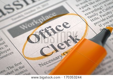 A Newspaper Column in the Classifieds with the Classified Advertisement of Hiring of Office Clerk, Circled with a Orange Marker. Blurred Image. Selective focus. Concept of Recruitment. 3D Rendering. poster