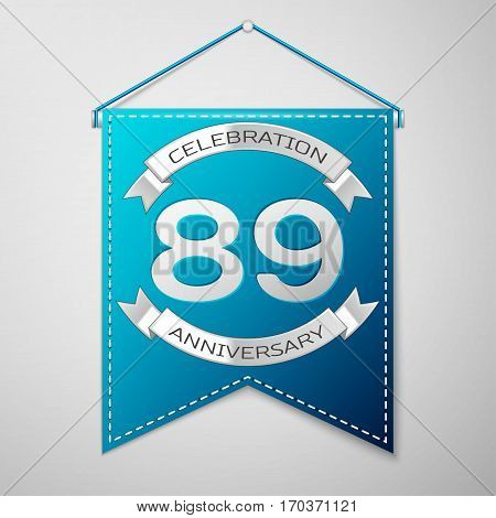 Blue pennant with inscription Eighty nine Years Anniversary Celebration Design over a grey background. Silver ribbon. Colorful template elements for your birthday party. Vector illustration
