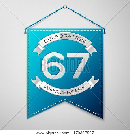 Blue pennant with inscription Sixty seven Years Anniversary Celebration Design over a grey background. Silver ribbon. Colorful template elements for your birthday party. Vector illustration