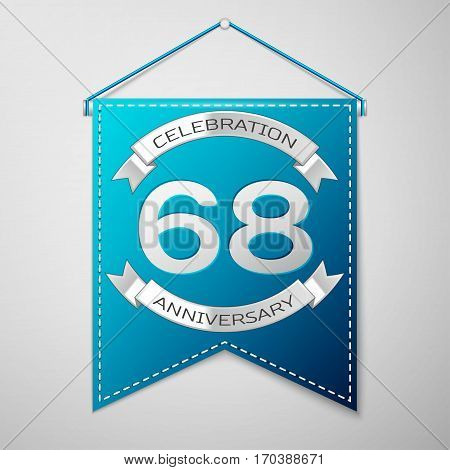 Blue pennant with inscription Sixty eight Years Anniversary Celebration Design over a grey background. Silver ribbon. Colorful template elements for your birthday party. Vector illustration