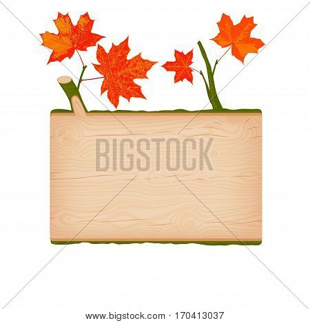 Natural textured maple wooden rectangular signboard with red autumn leaves vector illustration