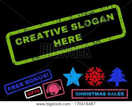 Creative Slogan Here text rubber seal stamp watermark with additional bonus christmas symbols. Caption inside rectangular shape with grunge design and unclean texture.