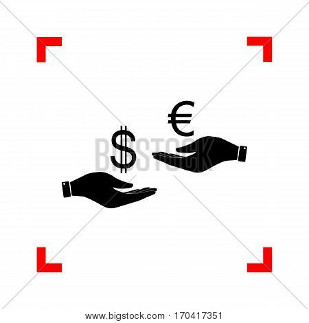 Currency exchange from hand to hand. Dollar adn Euro. Black icon in focus corners on white background. Isolated.