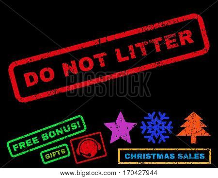 Do Not Litter text rubber seal stamp watermark with additional bonus new year symbols. Tag inside rectangular banner with grunge design and dust texture.