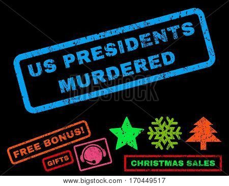 Us Presidents Murdered text rubber seal stamp watermark with additional bonus new year symbols. Caption inside rectangular banner with grunge design and dust texture.