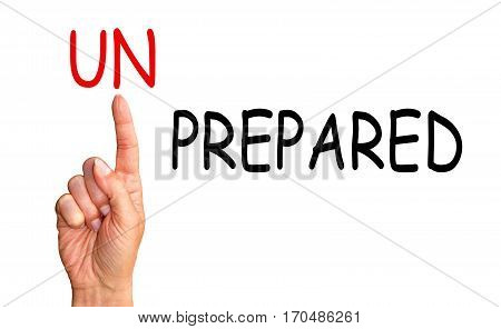 Be prepared - hand with index finger and text on white background