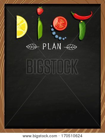 The concept of diet, nutrition, healthy lifestyles - a plate with the word diet with fruits, vegetables, berries on the chalkboard. Vector design for diet menu.