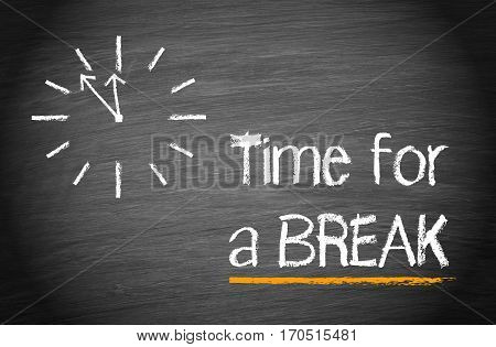 Time for a break - chalkboard with clock and text