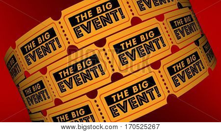 The Big Event Tickets Admission Register Attend 3d Illustration
