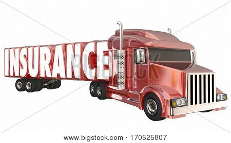 Insurance Trucking Policy Driver Freight Coverage 3d Illustration poster