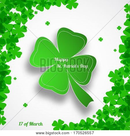Vector Happy St. Patrick's Day poster on the white background with green leaf of clover shape cut from paper shadow text and clover leaves arranged at corners.