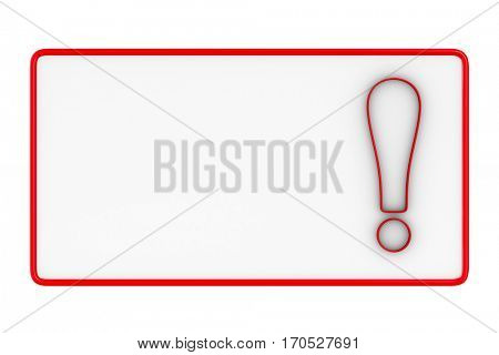 billboard with exclamation point on white background. Isolated 3D image