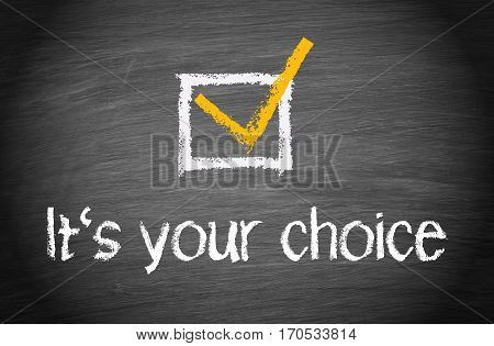 It is your choice - chalkboard with checkbox and text