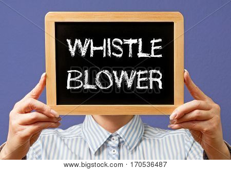 Whistle Blower - Woman holding chalkboard with text