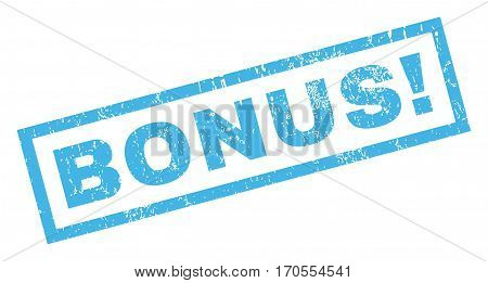 Bonus exclamation text rubber seal stamp watermark. Caption inside rectangular shape with grunge design and dirty texture. Inclined vector blue ink sign on a white background.