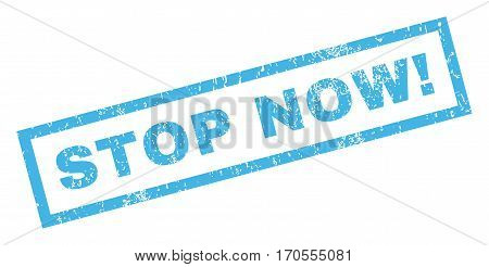 Stop Now exclamation text rubber seal stamp watermark. Caption inside rectangular shape with grunge design and scratched texture. Inclined vector blue ink sticker on a white background.