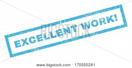 Excellent Work exclamation text rubber seal stamp watermark. Tag inside rectangular shape with grunge design and dust texture. Inclined vector blue ink sticker on a white background.