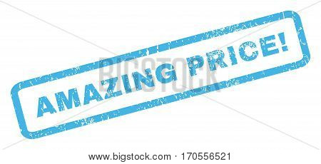 Amazing Price exclamation text rubber seal stamp watermark. Caption inside rectangular banner with grunge design and unclean texture. Inclined vector blue ink emblem on a white background.
