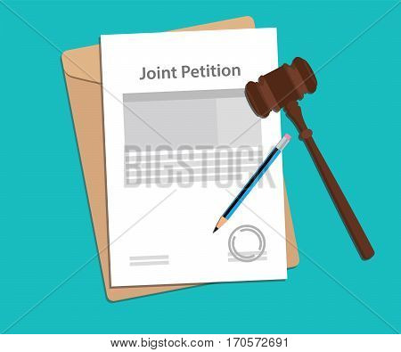 joint petition concept illustration with paperworks, pen and a judge hammer vector