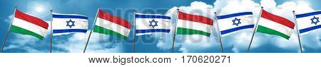 Hungary flag with Israel flag, 3D rendering