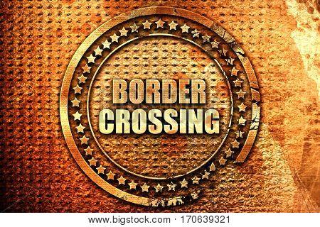 border crossing, 3D rendering, text on metal