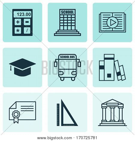 Set Of 9 School Icons. Includes Academy, Graduation, Measurement And Other Symbols. Beautiful Design Elements.