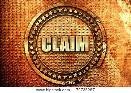 claim, 3D rendering, text on metal